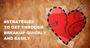 strategies to get through breakup quickly and easily