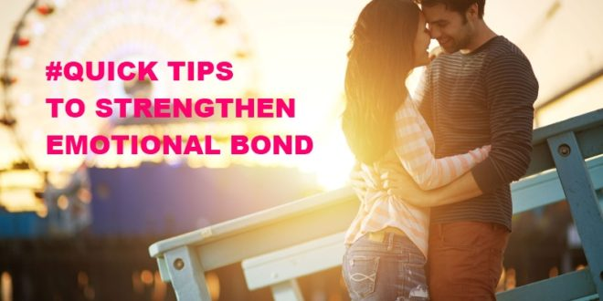 strategies to strengthen emotional bond